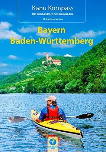 Kanu Kompass - Bayern / Baden-Württemberg