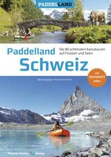 Paddelland - Schweiz 2.aktual. & erweit.Auflage Mai 2020